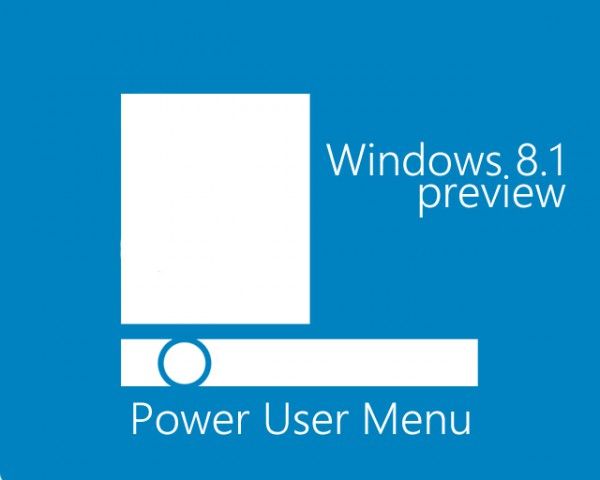 Windows 8.1 Preview, νέες δυνατότητες στο Power User Menu