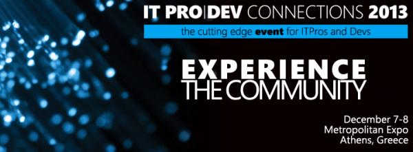 ITPro|Dev Connections 2013 στις 7-8 Δεκεμβρίου στο Metropolitan Expo